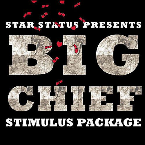 Stimulus Package by Big Chief