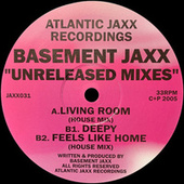 Jaxx Unreleased by Basement Jaxx