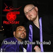 Clockin' Out (Clean Version) - Single by Rockstar Mafia