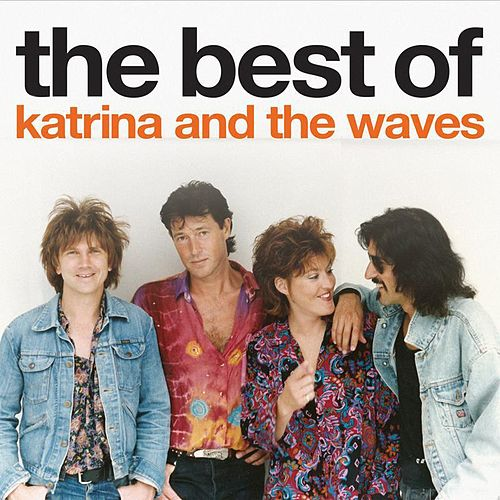 The Best Of Katrina and the Waves by Katrina and the Waves