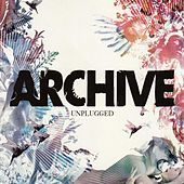 Unplugged by Archive