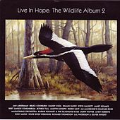 Live In Hope: The Wildlife Album 2 von Various Artists