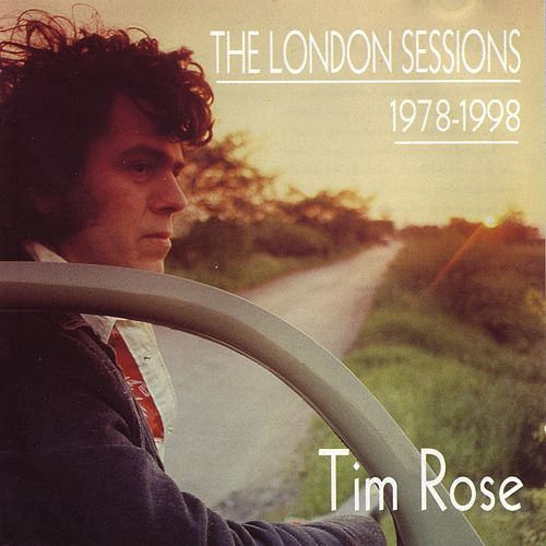 London Sessions by Tim Rose