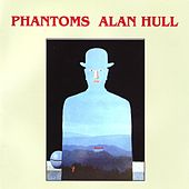 Phantoms by Alan Hull
