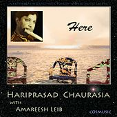 Here by Pandit Hariprasad Chaurasia