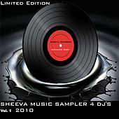 Sheeva Music Sampler 4 DJ'S Vol. 2  2010 by Various Artists