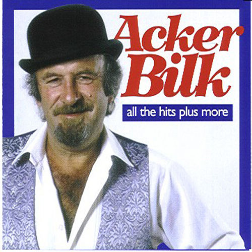 Acker Bilk - All the Hits Plus More by Acker Bilk
