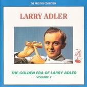 The Golden Era of Larry Adler - Volume 2 by Larry Adler