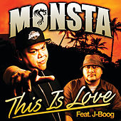 This Is Love - Single by Monsta