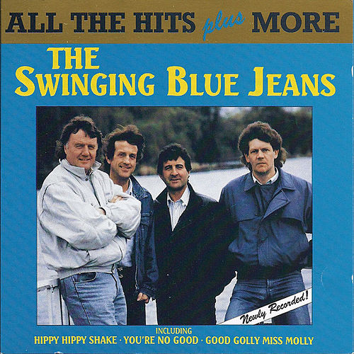 The Swinging Blue Jeans - All the Hits Plus More by Swinging Blue Jeans