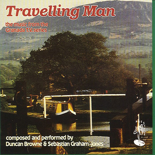 Travelling Man - The Music from the Grenada TV Series by Duncan Browne