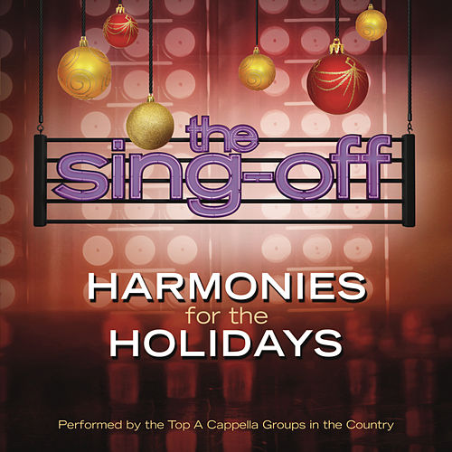 The Sing-Off: Harmonies for the Holidays by Various Artists