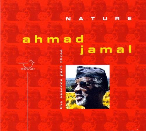 The Essence Part Three by Ahmad Jamal