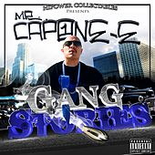 Mr. Capone-E's Gang Stories by Mr. Capone-E