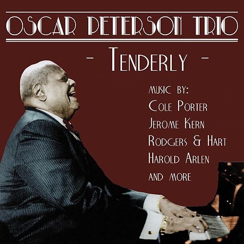 Tenderly: Music by Cole Porter, Jerome Kern, Rodgers & Hart, and more by Oscar Peterson