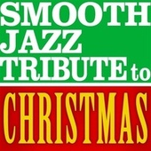 Christmas Smooth Jazz Classics by Smooth Jazz Allstars