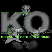 Beginning of the New Road by KO