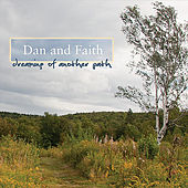 Dreaming of Another Path by Dan