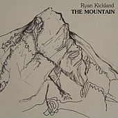 The Mountain by Ryan Kickland