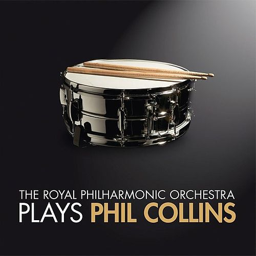 RPO Plays Phil Collins by Royal Philharmonic Orchestra