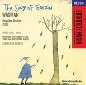 Waxman/Zeisl: The Song of Terezin/Requiem Ebraico by Various Artists