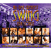 All-Time Greatest Swing Era Songs by Various Artists