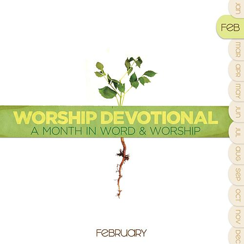 Worship Devotional - February by Various Artists