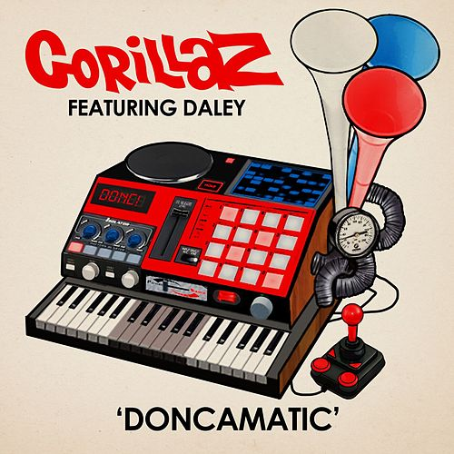 Doncamatic (feat. Daley) by Gorillaz