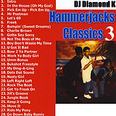 Hammerjacks Classics (Part 3) by Diamond K