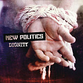 Dignity by New Politics