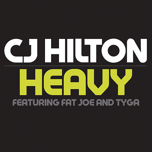 Heavy von CJ Hilton