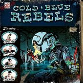 Blood, Guts N' Rock & Roll by Cold Blue Rebels