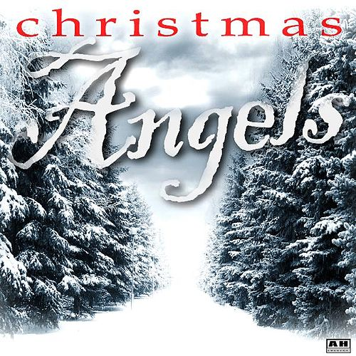Christmas Angels by The Christmas Angels
