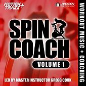 Spin Coach (Coached Spinning / Cycling Workout Music Mix) (Interval-based Hill Ride With Master Instructor Gregg Cook) by Deekron 'The Fitness DJ'