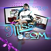 MISS.COM - Single by Gangsta Boo