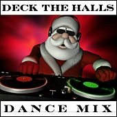 Deck the Halls (Dance Mix) - Single by Krystof