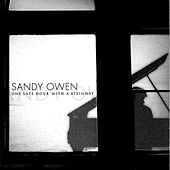One Late Hour With A Steinway by Sandy Owen