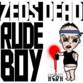 Rudeboy by Zeds Dead