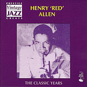 The Classic Years by Henry Red Allen