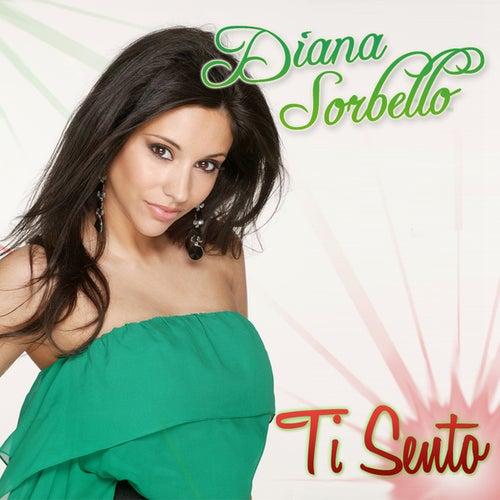 Ti Sento by DIANA SORBELLO