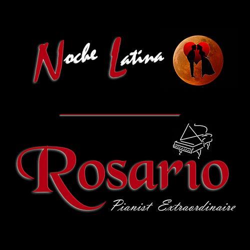 Noche Latina by Rosario