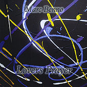 Lovers Prayer by Marc Benno