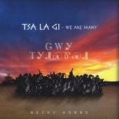 Tsa La Gi - We Are Many by Becky Hobbs