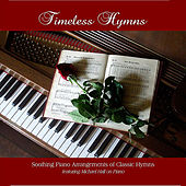 Timeless Hymns by Michael Hall