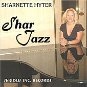 Shar Jazz by Sharnette Hyter