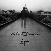 Lost - Single by Robert Double