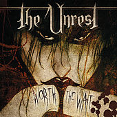 Worth the Wait by Unrest