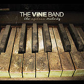 The Ageless Melody by The Vine Band