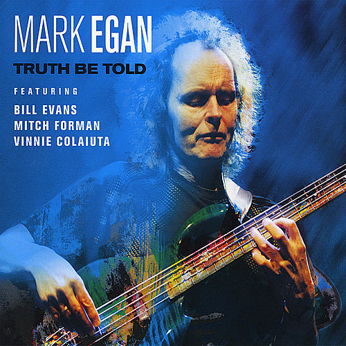 Truth Be Told by Mark Egan