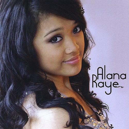 Alana Raye by Alana Raye
